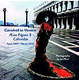Figure 8 Calendar Carnival in Venice Edition 2009, Jon Æon, 0979708680