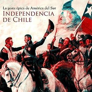 Independencia de Chile Audiobook