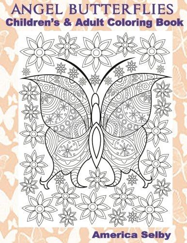Download ANGEL BUTTERFLIES, Children's and Adult Coloring Book: ANGEL BUTTERFLIES, Children's and Adult Coloring Book (Volume 1) PDF