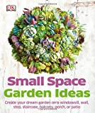 Image of Small Space Garden Ideas