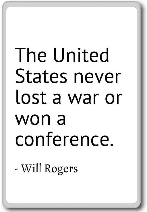 Los Estados Unidos nunca pierde o gana una guerra una con ...