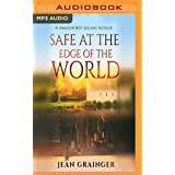 Safe at the Edge of the World (The Tour)