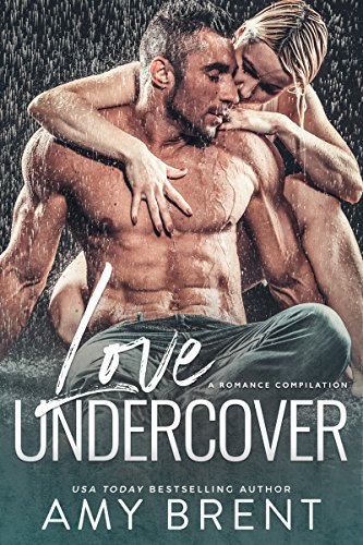 99¢ – Love Undercover: A Romance Compilation