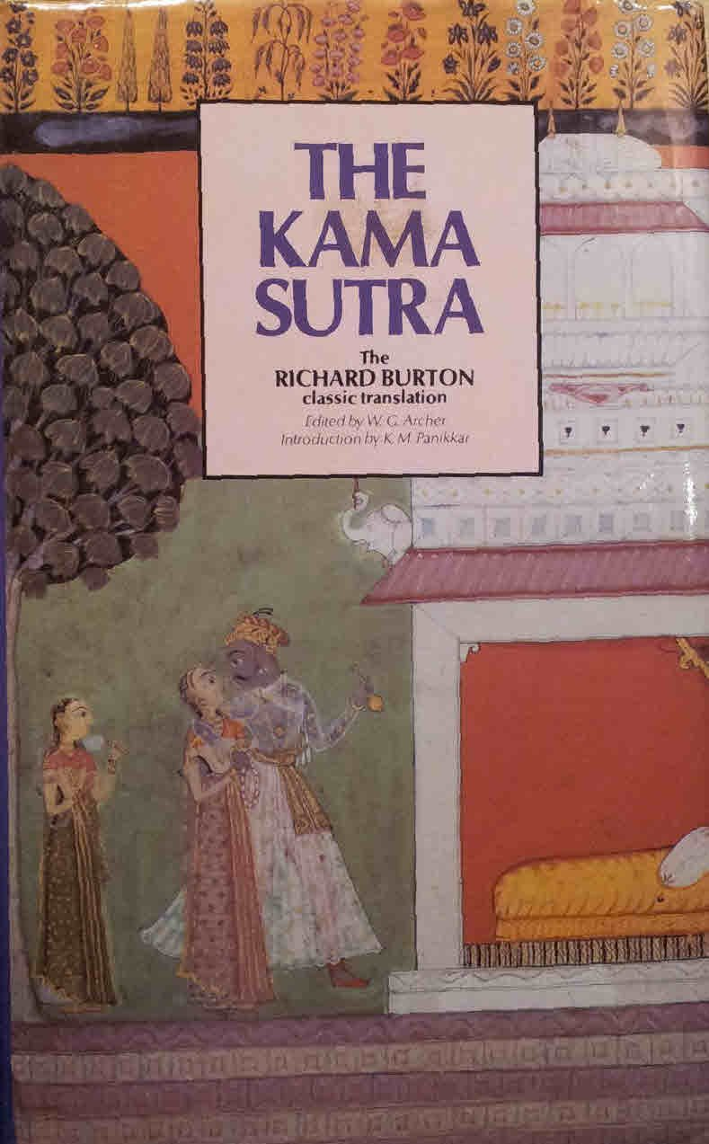 THE KAMA SUTRA: THE RICHARD BURTON CLASSIC TRANSLATION