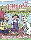 img - for Ellen G. Goes Fishing book / textbook / text book