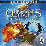 The Mark of Athena: Heroes of Olympus, Book 3 | Rick Riordan