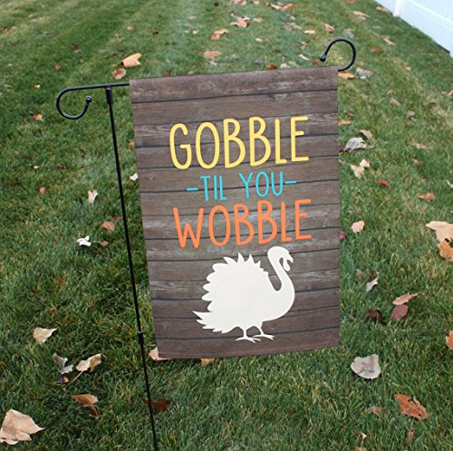 Gobble Til You Wobble Thanksgiving Garden Flag Outdoor Patio Seasonal Holiday Fabric 12.5'' X 18'' by Second East (Image #2)