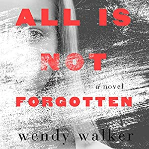All Is Not Forgotten Hörbuch