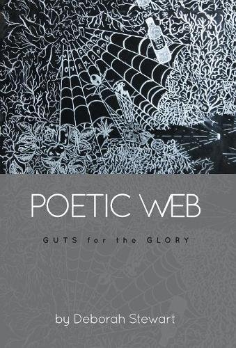 Poetic Web: Guts for the Glory