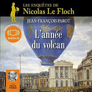 L'année du volcan (Les enquêtes de Nicolas Le Floch 11) Audiobook
