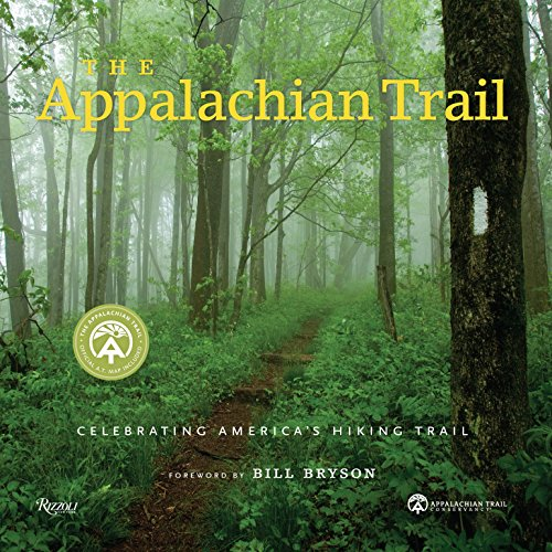 The only illustrated book officially published with the Appalachian Trail Conservancy, The Appalachian Trail explores this legendary footpath in detail: with a foreword by Bill Bryson and filled with more than 300 spectacular contemporary images, ...