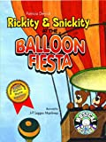 Rickity and Snickity at the Balloon Fiesta, Patricia Derrick, 1933818115