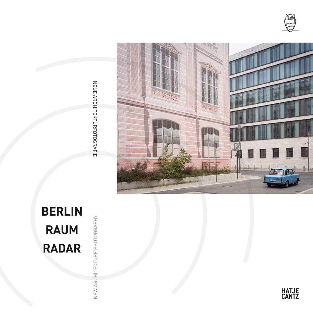 Berlin Raum Radar Neue Architekturfotografie Amazoncouk Nadine