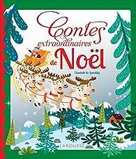 Contes extraordinaires de Noël par Élisabeth de Lambilly
