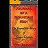 Journal of a Mountain Man: Mountain Man Classics, Book One (Epic Adventures 1)
