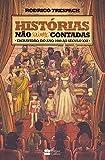 capa de Histórias não (Ou Mal) Contadas. Escravidão, do Ano Mil ao Século XXI