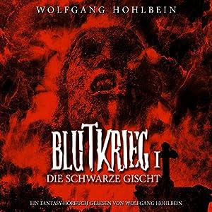 Die schwarze Gischt (Blutkrieg 1) Hörbuch