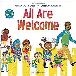 All are welcome alexandra penfold suzanne kaufman 9780525579649 all are welcome alexandra penfold suzanne kaufman 9780525579649 amazon books altavistaventures Image collections