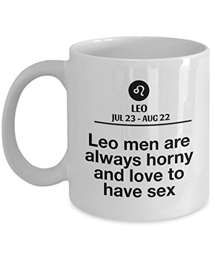 STHstore LEO MEN ARE ALWAYS HORNY AND LOVE TO HAVE SEX For JUL 23