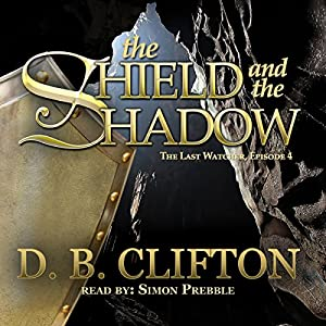 The Shield and the Shadow Audiobook