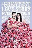#10: The Greatest Love Story Ever Told: An Oral History