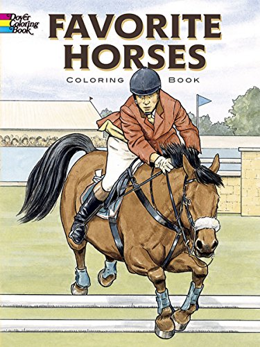 (Favorite Horses Coloring Book (Dover Nature Coloring Book))