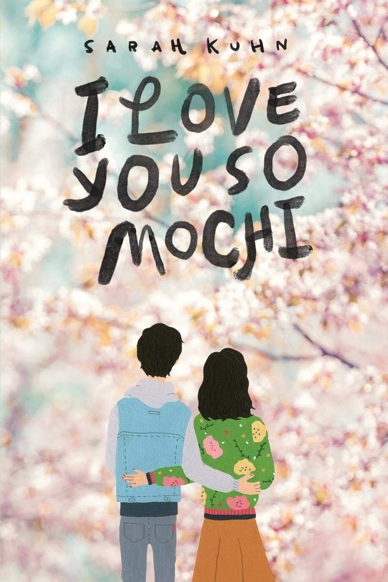Amazon.com: I Love You So Mochi (9781338302882): Kuhn, Sarah: Books