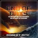 End of Days: The True Story That the Establishment Does Not Want You to Discover: Apocalypse, Book 1 Audiobook by Robert Rite Narrated by Kevin Kollins