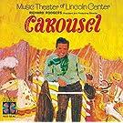 Carousel: Music Theater Of Lincoln Center (1965 New York Revival)