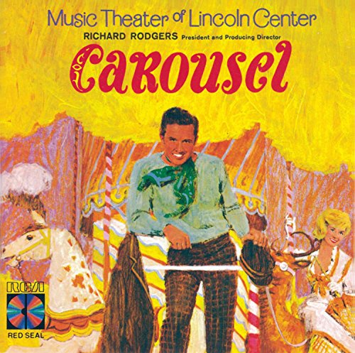 Carousel: Music Theater Of Lincoln Center (1965 New York Revival) (Traditional Carousel)