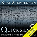 Quicksilver: Book One of The Baroque Cycle Hörbuch von Neal Stephenson Gesprochen von: Neal Stephenson, Kevin Pariseau, Simon Prebble