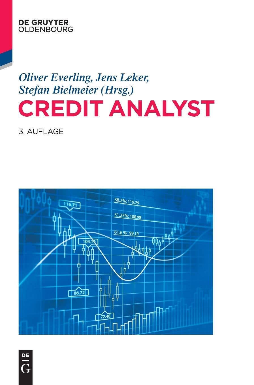 Credit Analyst Gebundenes Buch – 29. Mai 2015 Oliver Everling Jens Leker Stefan Bielmeier De Gruyter Oldenbourg