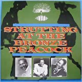 Strutting At The Bronze Peacock [Vinyl LP]