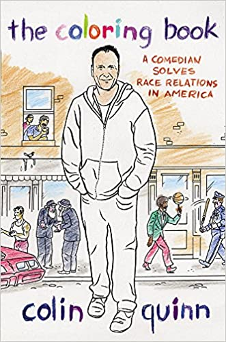 Amazon Com The Coloring Book A Comedian Solves Race Relations In