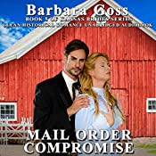 Mail Order Compromise: Kansas Brides Series, Book 5 | Barbara Goss