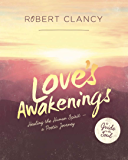 Love's Awakenings: Healing the Human Spirit—A Poetic Journey