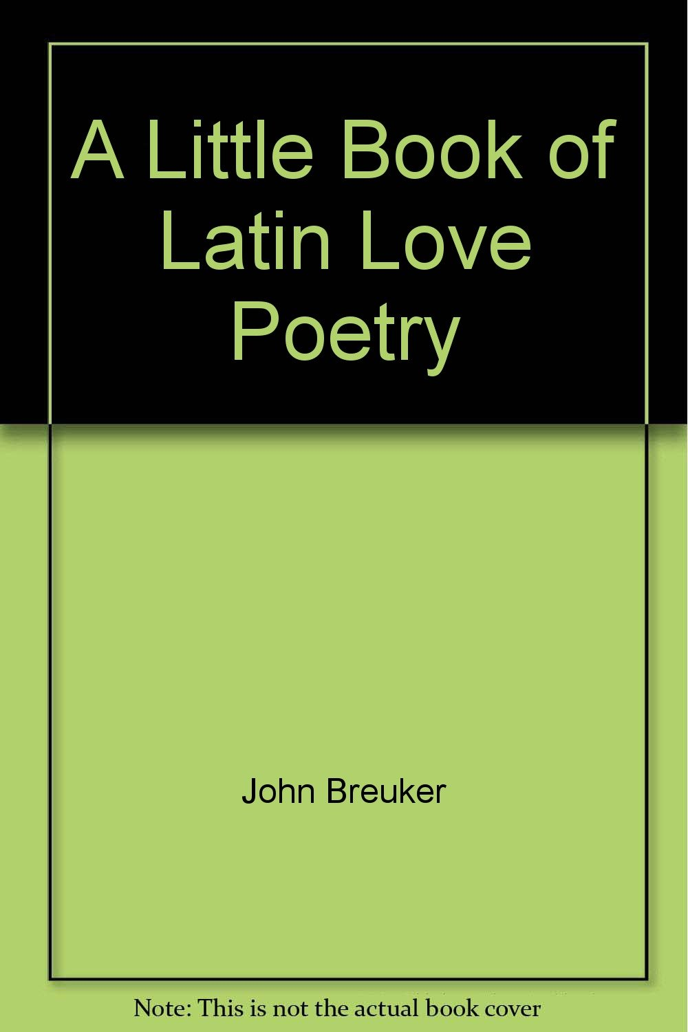 Download A Little Book of Latin Love Poetry (English and Latin Edition) PDF