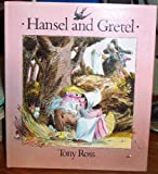 Hansel and Gretel, Tony Ross, 087951535X