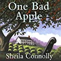 One Bad Apple: An Orchard Mystery Audiobook by Sheila Connolly Narrated by Robin Miles