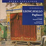 Opera Explained: An Introduction to Leoncavallo's