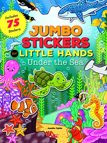 Jumbo Stickers for Little Hands: Under the Sea: