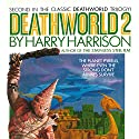 Deathworld 2 Audiobook by Harry Harrison Narrated by Christian Rummel