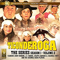 Ticonderoga the Series