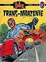 El Spectro, tome 2 : Trans-Amazonie par Antoine