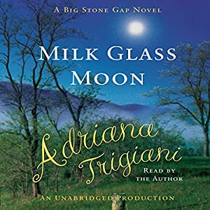 Milk Glass Moon Audiobook