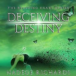 Deceiving Destiny