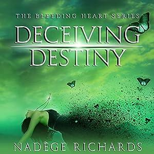 Deceiving Destiny Audiobook