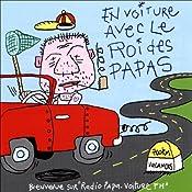 En voiture avec le roi des papas | Vincent Malone