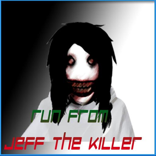 Run From Jeff The Killer -