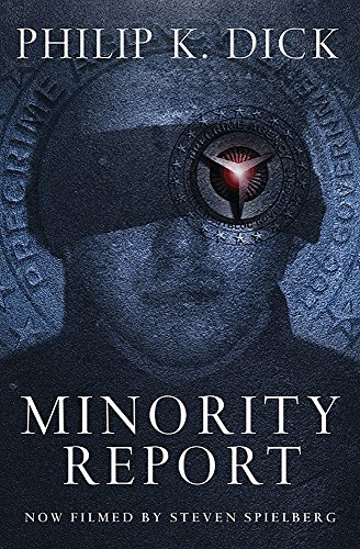Minority Report: Volume Four Of The Collected Stories (Gollancz)